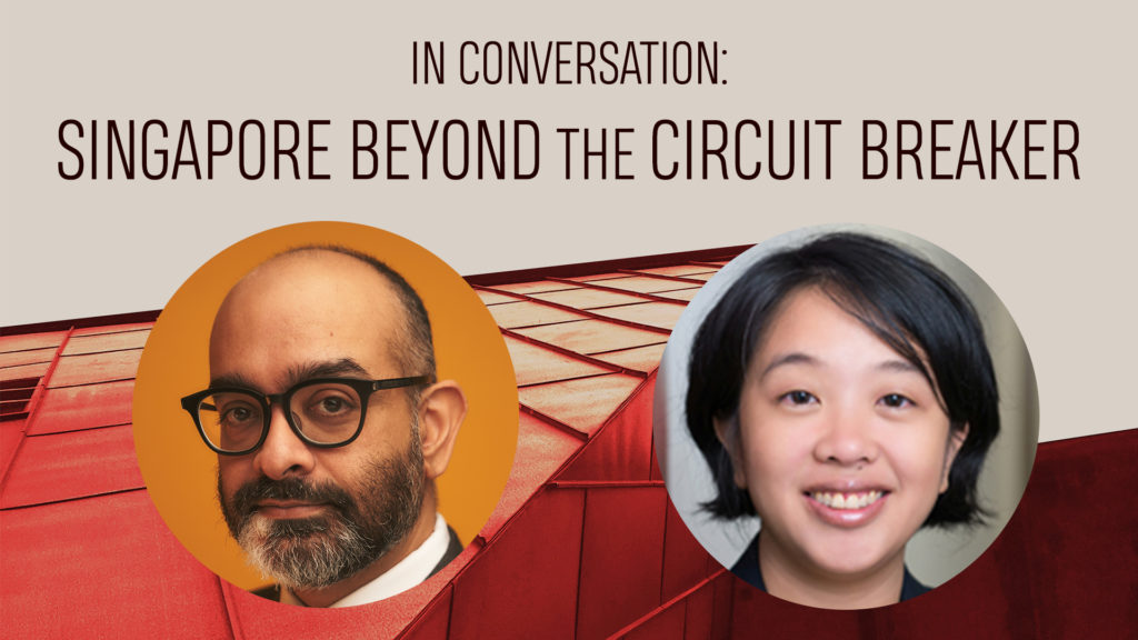 In Conversation: Singapore Beyond the Circuit Breaker