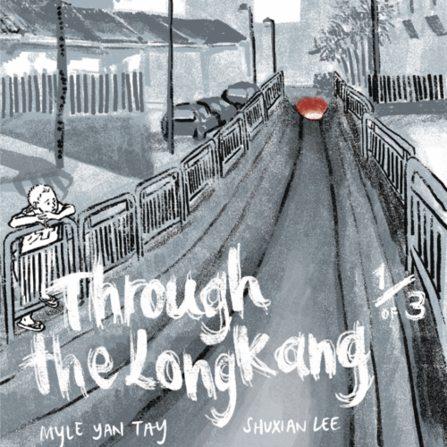 Through the Longkang 1 by Myle Yan Tay and Shuxian Lee