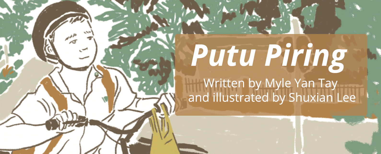 Putu Piring written by Myle Yan Tay and illustrated by Shuxian Lee