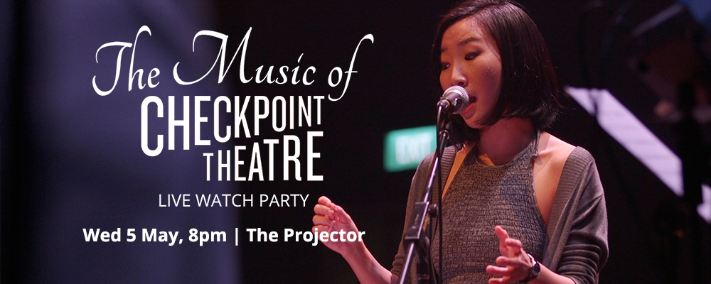 The Music of Checkpoint Theatre (Live Watch Party)